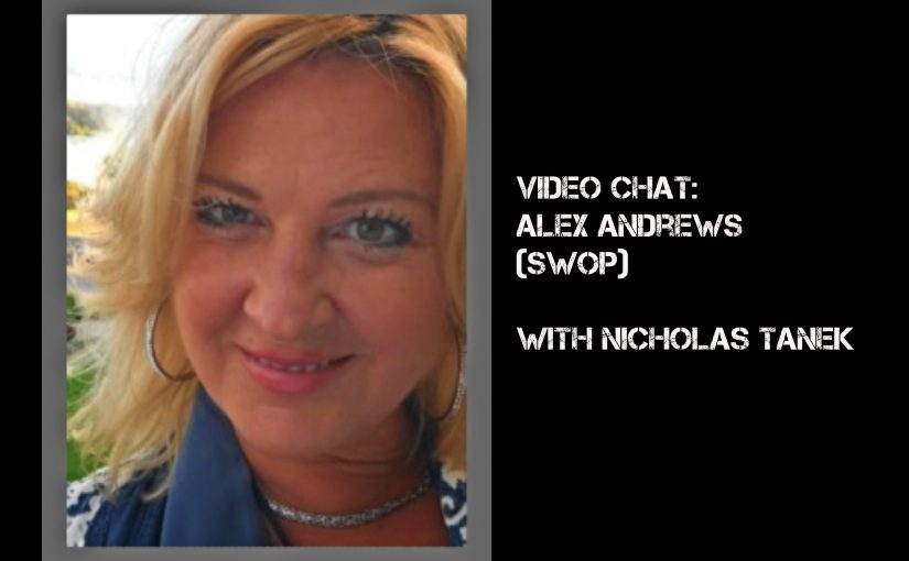 VIDEO CHAT: Alex Andrews (SWOP – Sex Workers Outreach Project-USA) w/ Nicholas Tanek