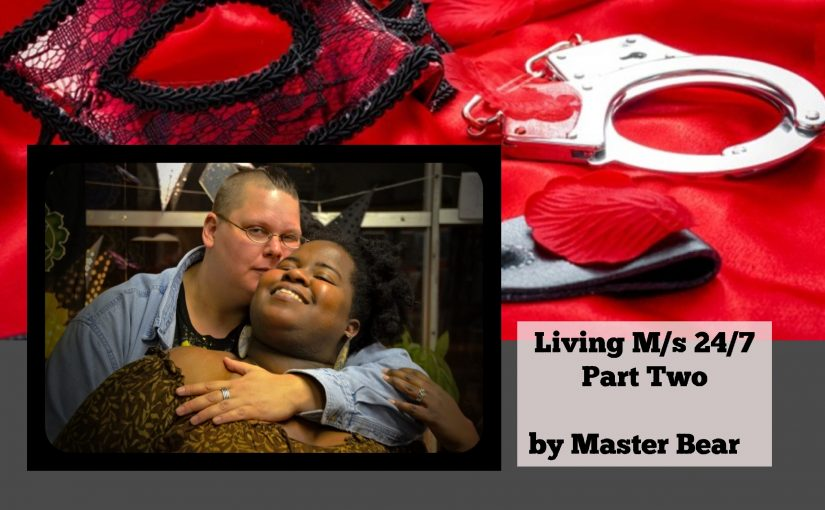 Living M/s 24/7  part two by Master Bear