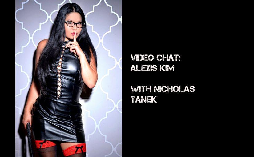 VIDEO CHAT: Alexis Kim Interviewed by Nicholas Tanek