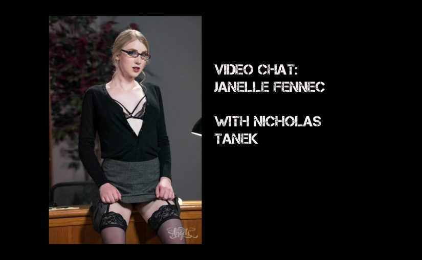 VIDEO CHAT: Janelle Fennec with Nicholas Tanek