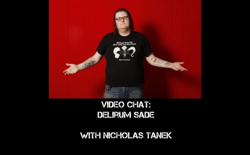VIDEO CHAT: Sade Viscaria w/ Nicholas Tanek