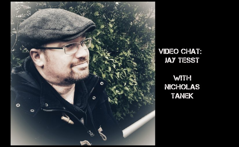 VIDEO CHAT: Jay Tesst with Nicholas Tanek