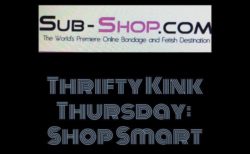 Kitten Wants:  SHOP SMART #ThriftyKinkThursday  by Tangled Blue