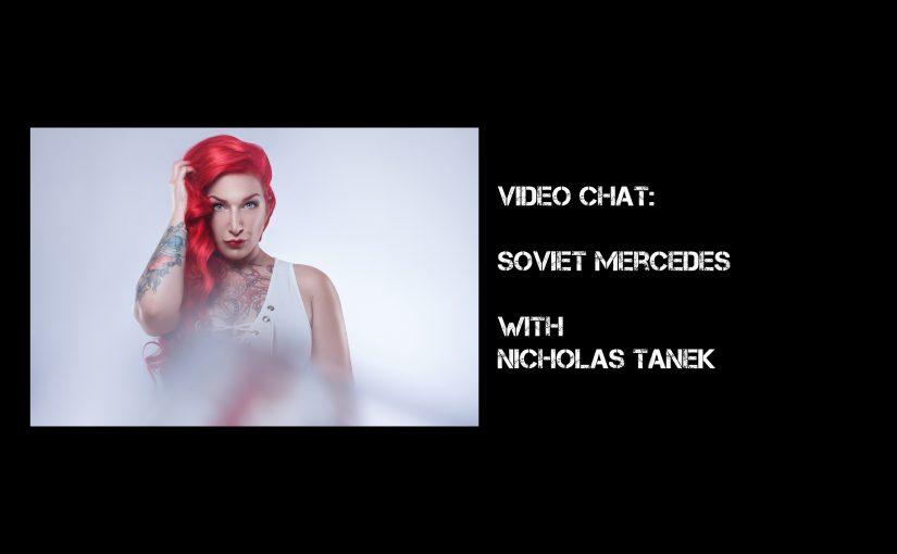 VIDEO CHAT: Soviet Mercedes with Nicholas Tanek