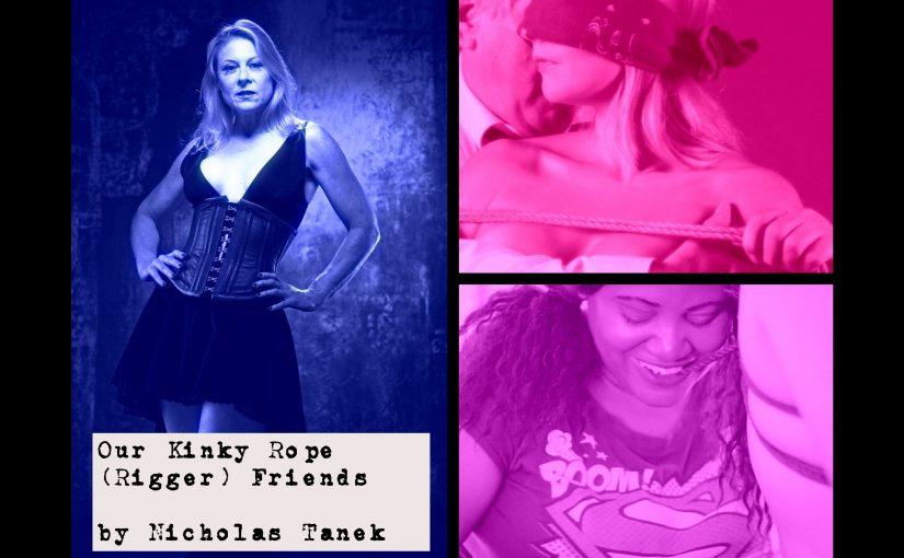 Our Kinky ROPE Friends by Nicholas Tanek