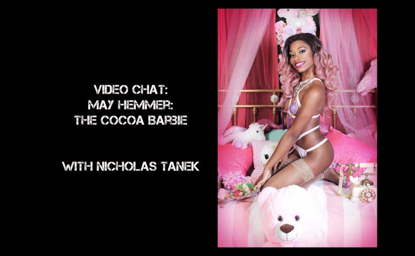 VIDEO CHAT: May Hemmer w/ Nicholas Tanek