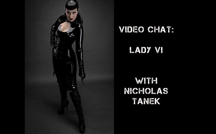 VIDEO CHAT: Lady Vi with Nicholas Tanek