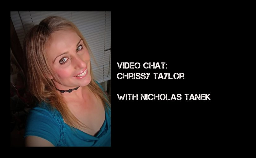 VIDEO CHAT: Chrissy Taylor with Nicholas Tanek