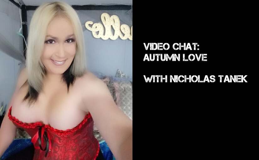 VIDEO CHAT: Autumn Love with Nicholas Tanek